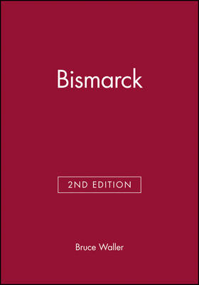 Bismarck - Historical Association Studies (Paperback)