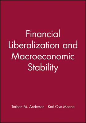 Financial Liberalization and Macroeconomic Stability - Scandinavian Journal of Economics (Paperback)