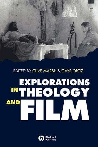 Explorations in Theology and Film: An Introduction (Paperback)