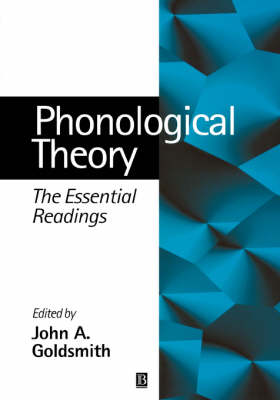 Phonological Theory: The Essential Readings - Linguistics: The Essential Readings (Paperback)