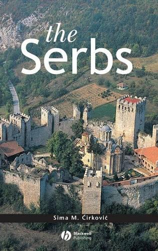 The Serbs - The Peoples of Europe (Hardback)