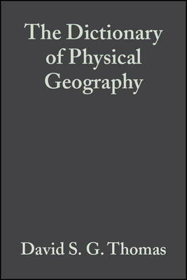 The Dictionary of Physical Geography (Paperback)