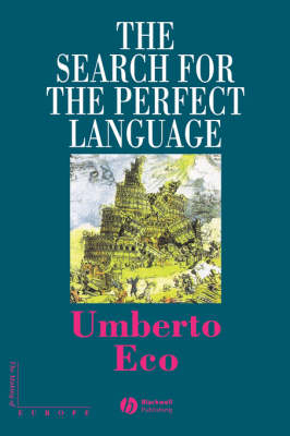 The Search for the Perfect Language - Making of Europe (Paperback)