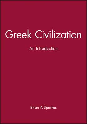 Greek Civilization: An Introduction (Hardback)
