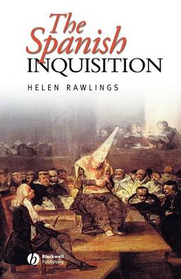 The Spanish Inquisition - Historical Association Studies (Paperback)
