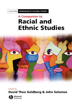 A Companion to Racial and Ethnic Studies - Blackwell Companions in Cultural Studies (Hardback)