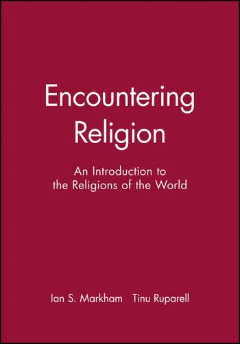 Encountering Religion: An Introduction to the Religions of the World (Hardback)