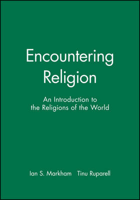 Encountering Religion: An Introduction to the Religions of the World (Paperback)