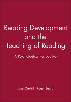 Reading Development and the Teaching of Reading: A Psychological Perspective (Paperback)