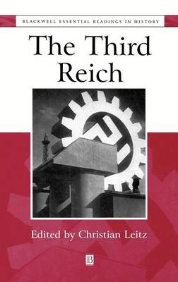 The Third Reich - Blackwell Essential Readings in History (Hardback)