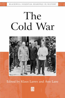 The Cold War: The Essential Readings - Blackwell Essential Readings in History (Paperback)