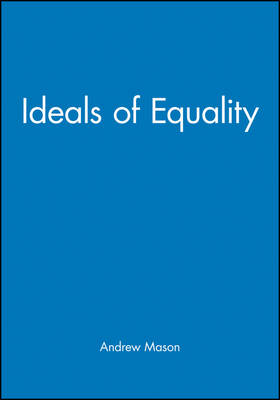 Ideals of Equality - Ratio Special Issues (Paperback)