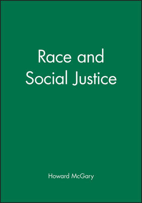 Race and Social Justice (Paperback)