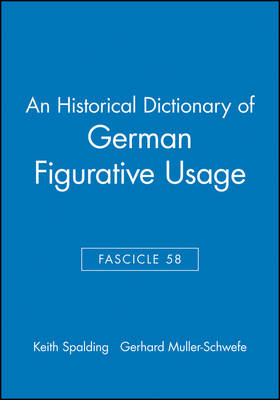 An Historical Dictionary of German Figurative Usage, Fascicle 58 (Paperback)