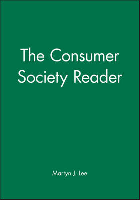 The Consumer Society Reader (Paperback)
