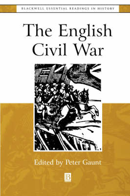 The English Civil War: The Essential Readings - Blackwell Essential Readings in History (Paperback)