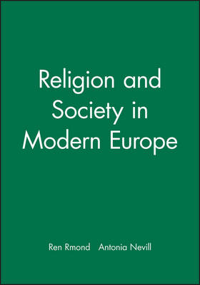 Religion and Society in Modern Europe - Making of Europe (Paperback)
