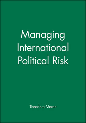 Managing International Political Risk (Hardback)