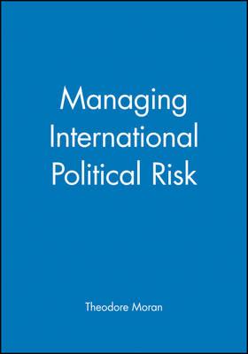 Managing International Political Risk (Paperback)