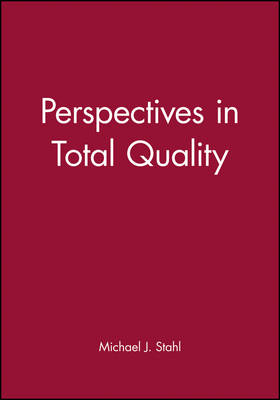 Perspectives in Total Quality - Total Quality Management (Hardback)