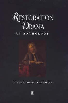 Restoration Drama: An Anthology - Blackwell Anthologies (Hardback)