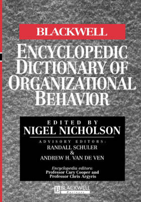 The Blackwell Encyclopedic Dictionary of Organizational Behavior (Paperback)