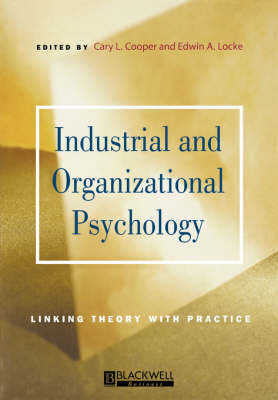 Industrial and Organizational Psychology: Linking Theory with Practice - Manchester Business and Management Series (Paperback)