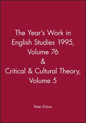 The Year's Work 95: English Studies v. 76 - Year's Work in Critical & Cultural Theory (Hardback)