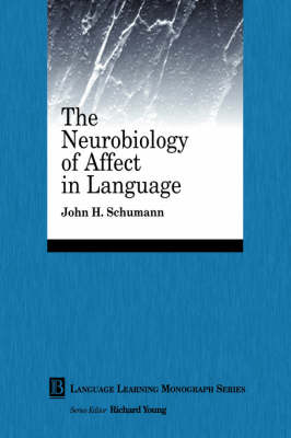 The Neurobiology of Affect in Language Learning - Language Learning Monograph (Paperback)