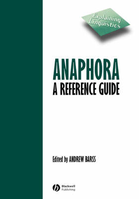 Anaphora: A Reference Guide - Explaining Linguistics S. (Paperback)