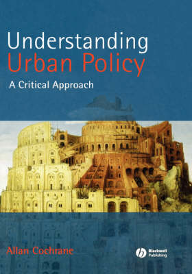 Understanding Urban Policy: A Critical Introduction (Hardback)