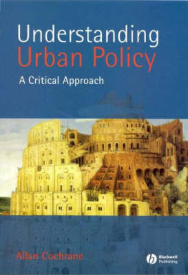 Understanding Urban Policy: A Critical Introduction (Paperback)