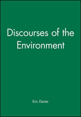 Discourses of the Environment (Hardback)