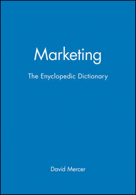 Marketing: The Encyclopaedic Dictionary (Paperback)