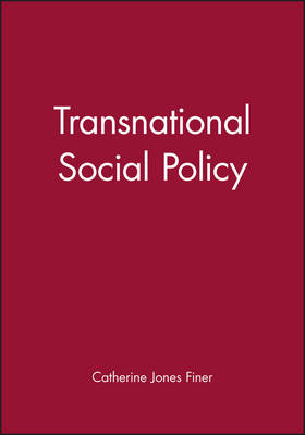 Transnational Social Policy - Broadening Perspectives in Social Policy (Paperback)