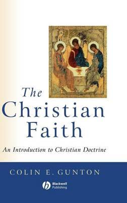 The Christian Faith: An Introduction to Christian Doctrine (Hardback)