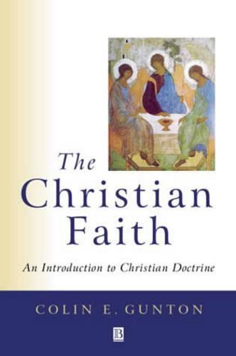 The Christian Faith: An Introduction to Christian Doctrine (Paperback)