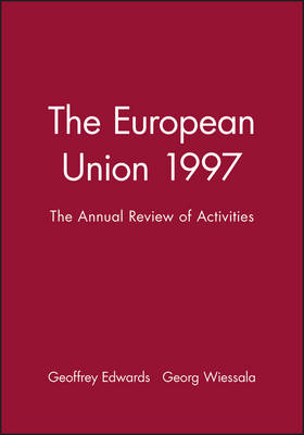 The European Union 1997: Annual Review of Activities - Journal of Common Market Studies (Paperback)