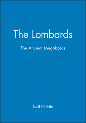 The Lombards: The Ancient Longobards - The Peoples of Europe (Paperback)
