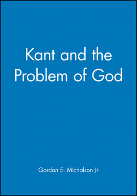 Kant and the Problem of God (Paperback)