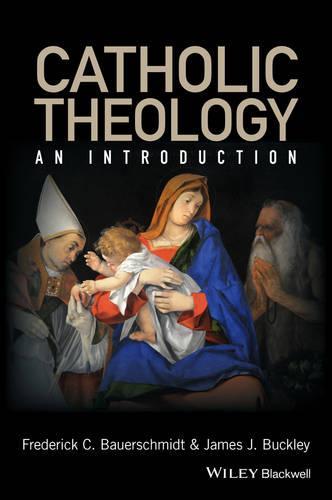 Catholic Theology - an Introduction (Hardback)