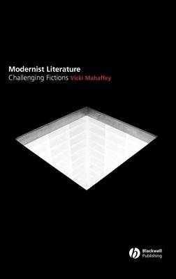 Modernist Literature: Challenging Fictions? (Hardback)