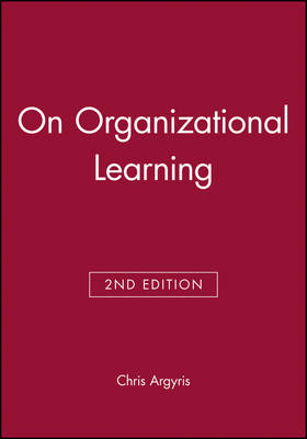 On Organizational Learning (Paperback)