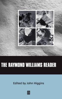 The Raymond Williams Reader - Wiley Blackwell Readers (Hardback)