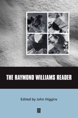 The Raymond Williams Reader - Wiley Blackwell Readers (Paperback)