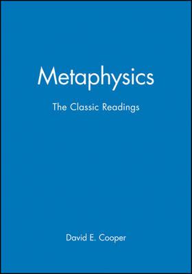 Metaphysics: The Classic Readings - Philosophy: The Classic Readings (Hardback)