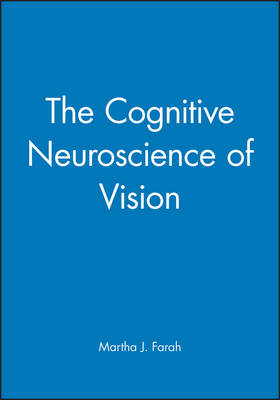 The Cognitive Neuroscience of Vision - Fundamentals of Cognitive Neuroscience (Paperback)