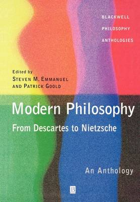 Modern Philosophy - From Descartes to Nietzsche: An Anthology - Blackwell Philosophy Anthologies (Paperback)