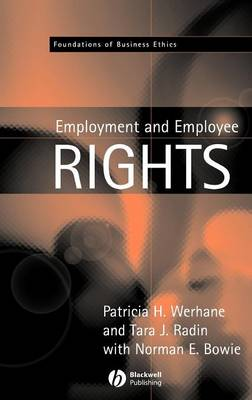Employment and Employee Rights - Foundations of Business Ethics (Hardback)