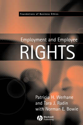 Employment and Employee Rights - Foundations of Business Ethics (Paperback)